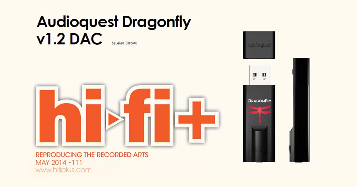 Teste do DAC AUDIOQUEST DragonFly v1 2 pela hi-fi+ | Esotérico